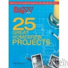 BYO 25 Great Homebrew Projects Magazine