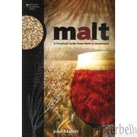 Malt : A Practical Guide from Field to Brewhouse Book